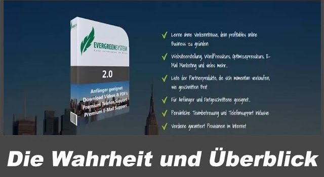 Evergreensystem 3.0 Überblick (Geld verdienen mit Affiliate Marketing)